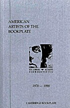 American Artists of the Bookplate, 1970 -…