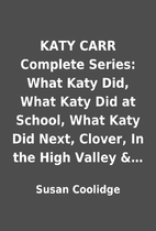 KATY CARR Complete Series: What Katy Did,…