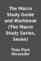 The Macro Study Guide and Workbook (The…