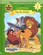 Disney's The Lion King: The Pal Patrol…
