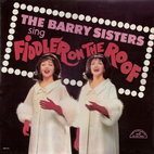 Fiddler On The Roof by The Barry Sisters