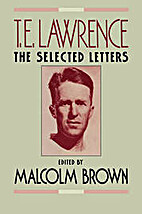 T. E. Lawrence: The Selected Letters by…