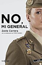 NO, MI GENERAL by Irene Lozano