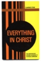 Everything in Christ by Clarence Stam
