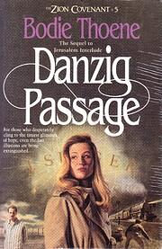 Danzig Passage (Zion Covenant, Book 5) af…