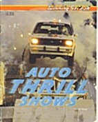 Auto Thrill Shows by Ed Perez