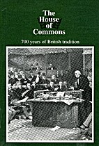 The House of Commons: Seven Hundred Years of…
