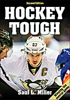 Hockey Tough 2nd Edition by Saul Miller