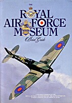 The Royal Air Force Museum Official Guide