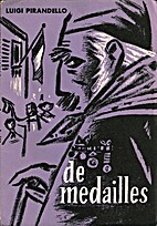 De medailles by Luigi Pirandello