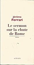 Le sermon sur la chute de Rome by Jérôme…