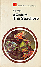 Guide to the Seashore by R W Ingle