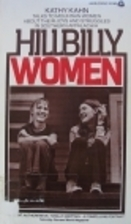 Hillbilly Women by Kathy Kahn