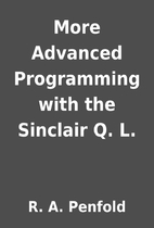 More Advanced Programming with the Sinclair…