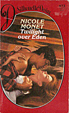Twilight Over Eden by Nicole Monet