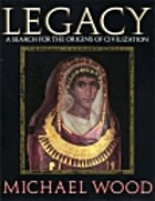 Legacy: The Search for Ancient Cultures by…