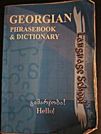 Georgian Phrasebook & Dictionary by…