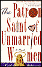 The Patron Saint of Unmarried Women by Karl…