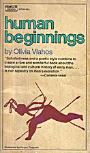 Human Beginnings by Olivia Vlahos