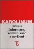 Informace, komunikace a…