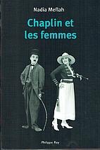 Chaplin et les femmes by Nadia Meflah