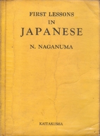 First lessons in Japanese by Naoe Naganuma