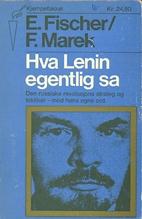 Hva Marx egentlig sa by Ernst Fischer