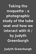 Taking the moquette : a photographic study…