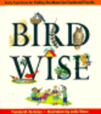 Birdwise: Forty Fun Feats For Finding Out…