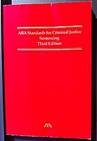 ABA standards for criminal justice.…