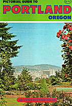 pictorial guide to Portland Oregon by…