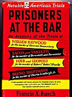 Prisoners at the bar; an account of the…