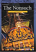 The Return of the Nonsuch : The Ship That…