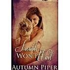 Trouble Won't Wait by Autumn Piper