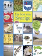 En bok om Sverige : störst, högst,…