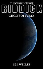 The Chronicles of Riddick: Ghosts of Furya…