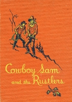 Cowboy Sam and the Rustlers by Edna Walker…