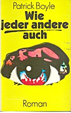 Wie jeder andere auch by Patrick Boyle