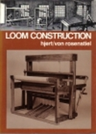 Loom Construction by Jeri Hjert