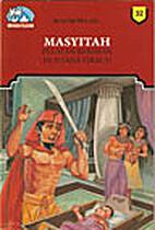 Masyitah Pelayan Beriman Di Istana Firaun by…
