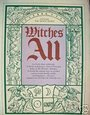 Witches all: A treasury from past editions of the Witches' almanac - Elizabeth Pepper