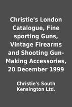 Christie's London Catalogue, Fine sporting…