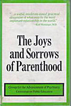 The joys and sorrows of parenthood by Group…