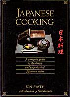 Japanese Cooking by Jon Spayde