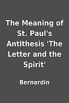 The Meaning of St. Paul's Antithesis 'The…