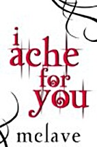 I Ache For You by MClave