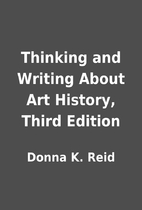 Thinking and Writing About Art History,…