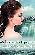 Melpomene's daughter by Cassandra Page