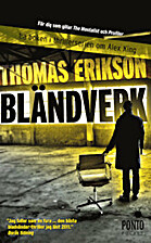 Bländverk by Thomas Erikson