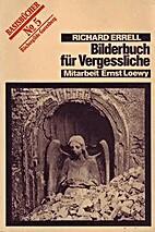 Bilderbuch für Vergessliche by Richard…